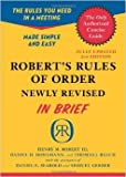img - for Robert's Rules of Order Newly Revised In Brief, 2nd edition (Roberts Rules of Order in Brief) by Henry M. III Robert Daniel H. Honemann Thomas J. Balch2 Revised edition (Textbook ONLY, Paperback) book / textbook / text book