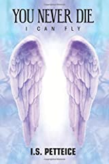 You Never Die: I Can Fly Paperback