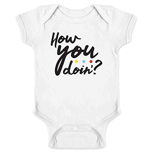 Pop Threads How You Doin'? 90s Quote Funny Retro White 6M Infant Baby Boy Girl Bodysuit (Best Tv Shows For Infants)