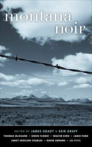 Montana Noir (Akashic Noir) ()
