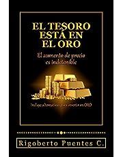 El tesoro esta en el oro: El aumento de precio es indetenible