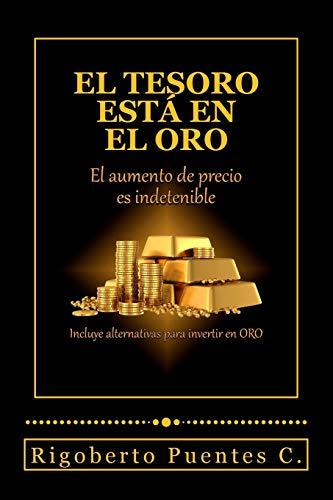 Libro : El tesoro esta en el oro: El aumento de precio es...