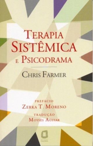 Terapia Sistêmica e Psicodrama