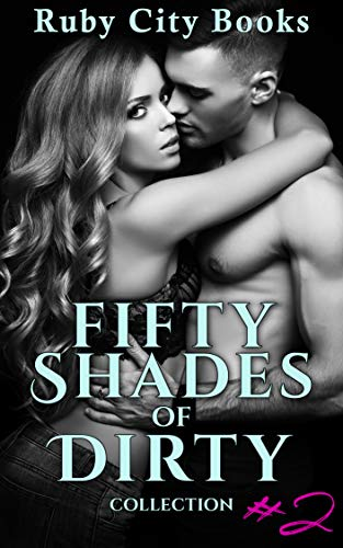 Fifty Shades of Dirty Collection #2