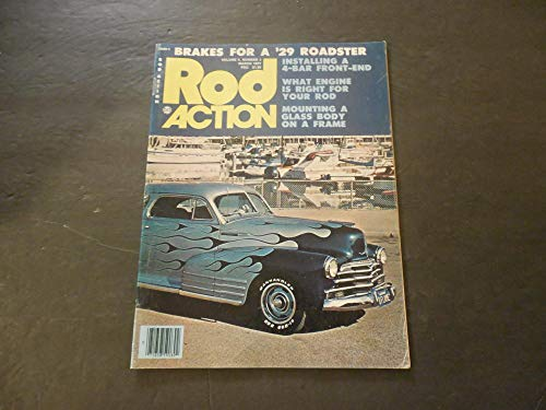 (Rod Action Mar 1977 Brakes For A '29 Roadster; Mounting A Glass Body)