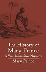 (THE HISTORY OF MARY PRINCE: A WEST INDIAN SLAVE NARRATIVE) BY Prince, Mary(Author)Paperback on (10 , 2004)