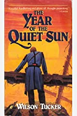 The Year of the Quiet Sun (Collier Nucleus Fantasy & Science Fiction) Paperback