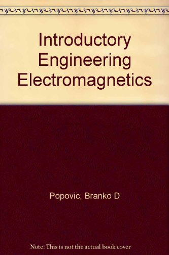 Introductory engineering electromagnetics (Addison-Wesley series in electrical engineering)