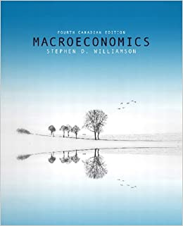 Macroeconomics fourth canadian edition 4th edition stephen d macroeconomics fourth canadian edition 4th edition stephen d williamson 9780321733979 economics amazon canada fandeluxe Choice Image