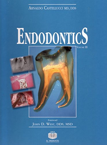 Endodontics: 3 Castellucci Arnaldo