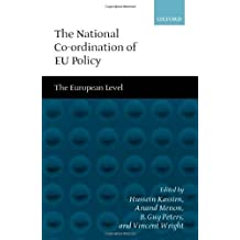 The National Co-ordination of EU Policy: Volume 2: The European Level