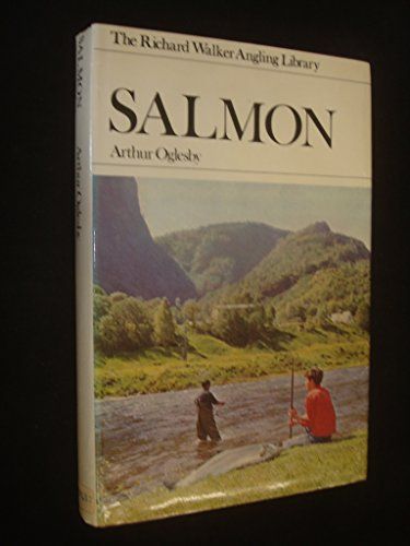 Salmon (The Richard Walker angling library)