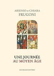 Une Journee Au Moyen Age (Histoire)