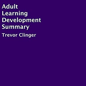 Adult Learning Development Summary Audiobook