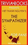 Trivia: The Sympathizer by Viet Thanh Nguyen