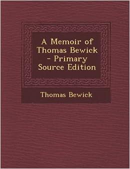 Book Memoir of Thomas Bewick
