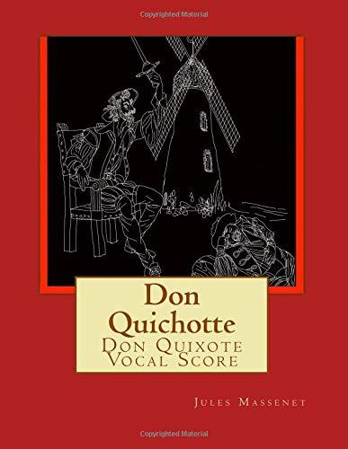 Don Quichotte Don Quixote Vocal Score  [Massenet, Jules] (Tapa Blanda)