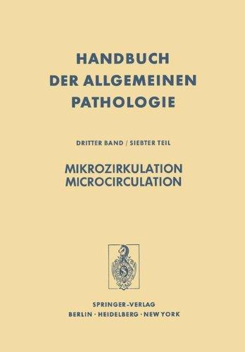 Mikrozirkulation / Microcirculation (Handbuch der allgemeinen Pathologie) (German and English Edition)