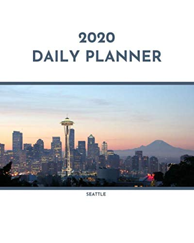 2020 Daily Planner: Seattle; January 1, 2020 - December 31, 2020; 8
