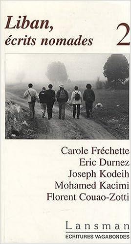Read Online Liban, écrits nomades : Tome 2 pdf, epub ebook