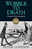 Download [(Wobble to Death)] [By (author) Peter Lovesey] published on (July, 2015) in PDF ePUB Free Online