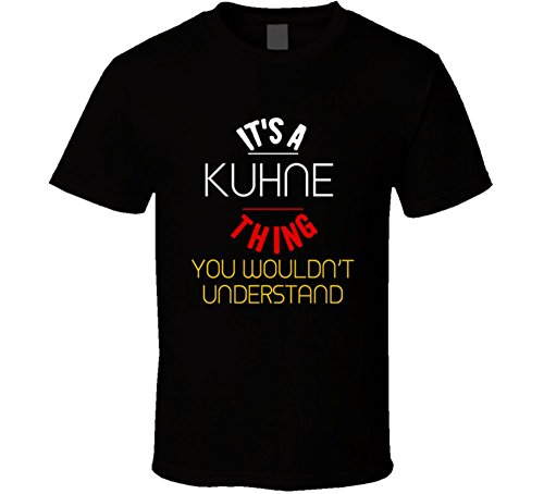 its-a-kuhne-thing-you-wouldnt-understand-german-name-t-shirt-2xl-black