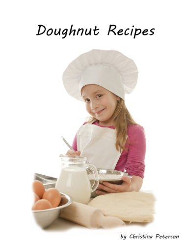 (DOUGHNUT RECIPES: Perfect for breakfast,Chocolate, Cake, Potato, Every recipe has space for notes, Tips for making Doughnuts)