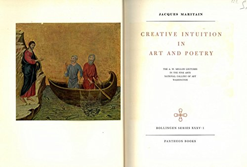 Creative Intuition in Art and Poetry (Cloth) (Bollingen series XXXV.1)