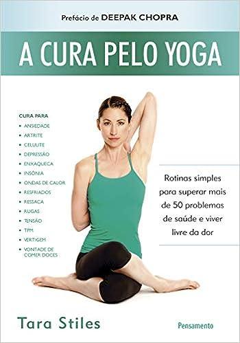 A Cura Pelo Yoga (Em Portuguese do Brasil): _: 9788531518874 ...