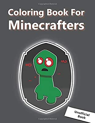 Coloring Book For Minecrafters Minecraft Coloring Book With Creeper Zombie Skeleton And Steve High Quality Coloring Pages Perfect For Gift Amazing Jumbo Colouring Book By Amazon Ae