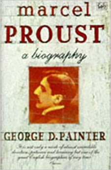 Marcel Proust: A Biography by George D Painter Painter (1996-03-07)