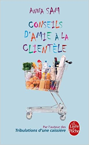 Ebook for jsp projects free download Conseils D'amie a La Clientele (Litterature & Documents) (French Edition) (Irish Edition) PDF 2253134481