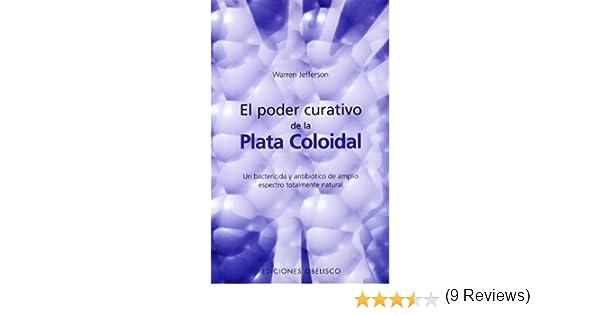 El poder curativo de la plata coloidal SALUD Y VIDA NATURAL ...