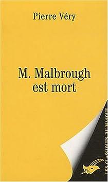 M. Malbrough est mort par Véry