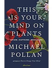 This Is Your Mind On Plants: Opium-Caffeine-Mescaline