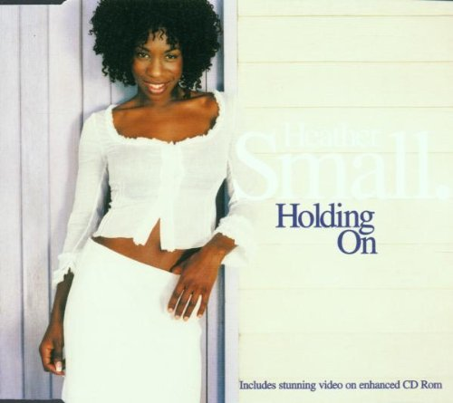 (Holding on by Heather Small (2000-09-12))