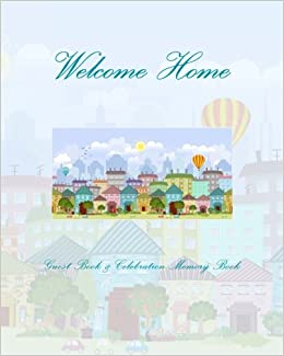Welcome Home Housewarming Gifts Amazon Co Uk Housewarming Gift Ideas 9781511542951 Books