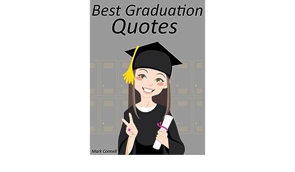 Amazon.com: Quotes Graduation Quotes : Best Graduation ...