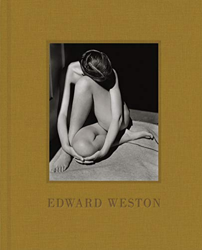 Edward Weston: (Black-and-White Photography Art Book, Gift for Photographers and Museum Lovers) (Weston White)