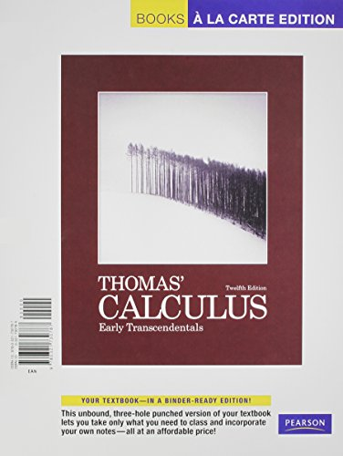 Thomas' Calculus: Early Transcendentals; Books a La Carte Edition