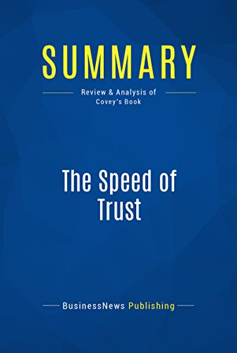 Summary: The Speed of Trust: Review and Analysis of Covey's Book