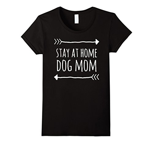 Women's Stay At Home Dog Mom T-Shirts Funny Gifts For Dog Lovers Small Black (Dog Clothing Stores)