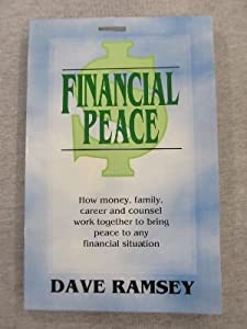 Paperback Financial Peace : Putting Financial Sense into Your Dollars and Cents Book