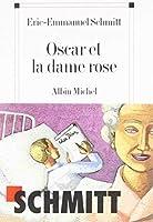 Oscar Et La Dame Rose (Le Cycle De