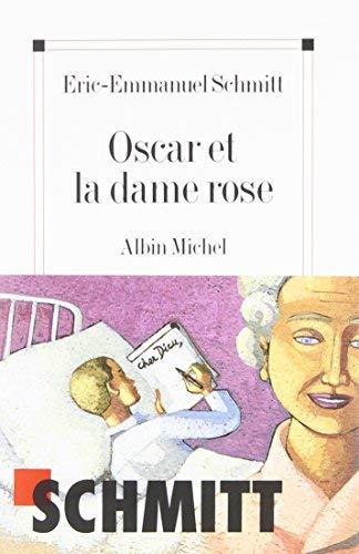 Oscar Et La Dame Rose (Poesie - Theatre) (French Edition)