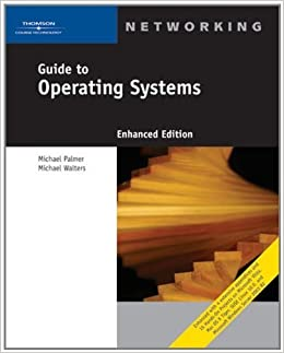 Guide to Operating Systems, Enhanced Edition March 14, 2006