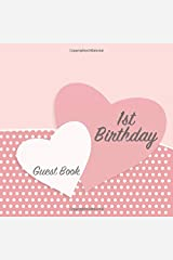1st Birthday Guest Book: Keepsake for baby's first party with space for family and friends to write congratulations, memories, advice and well wishes (Square Baby Polka Dot Pink) Paperback