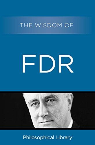 The Wisdom of FDR
