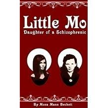 LITTLE MO, DAUGHTER OF A SCHIZOPHRENIC