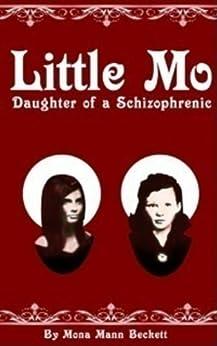 LITTLE MO, DAUGHTER OF A SCHIZOPHRENIC by [Beckett, Mona Mann]